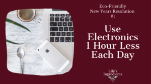Eco-Friendly New Years Resolution Use Electronics Less